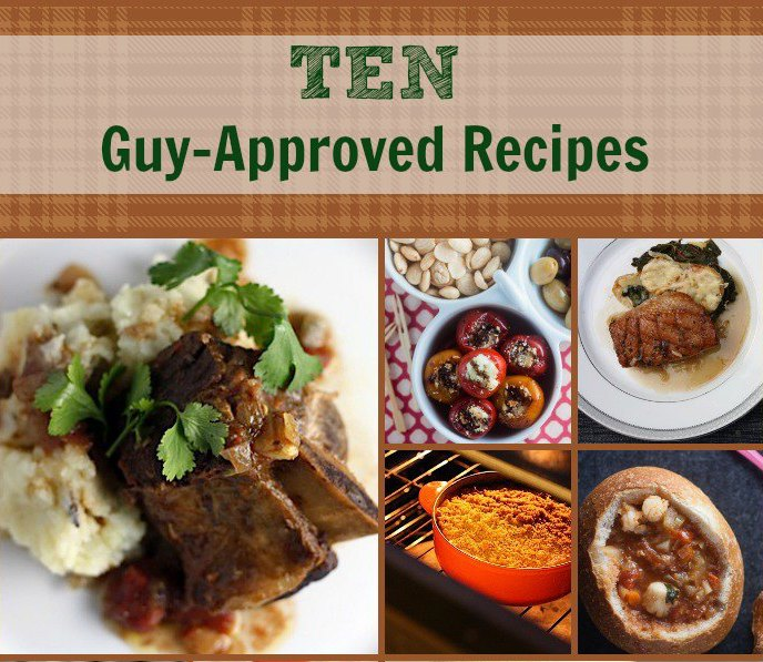 10 guy approved recipes 2