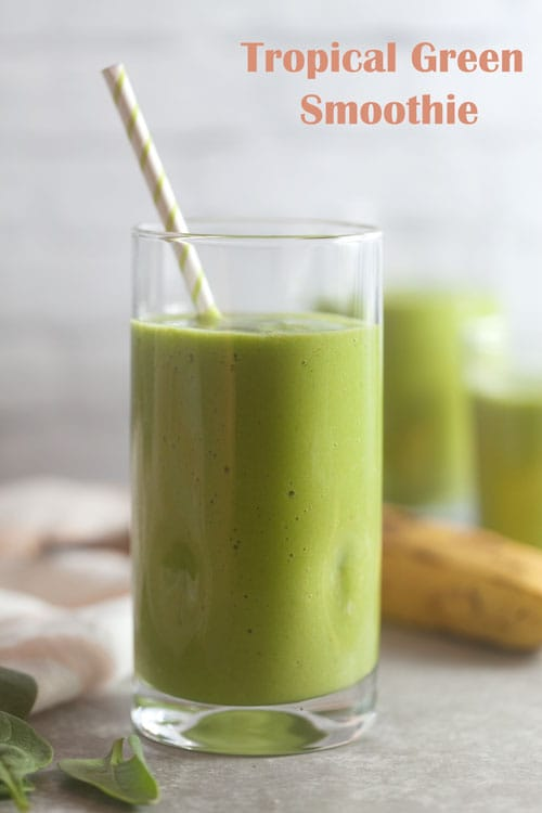 Tropical Green Smoothies