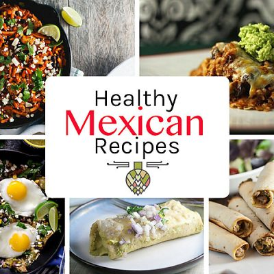 Healthy Mexican Food Recipes