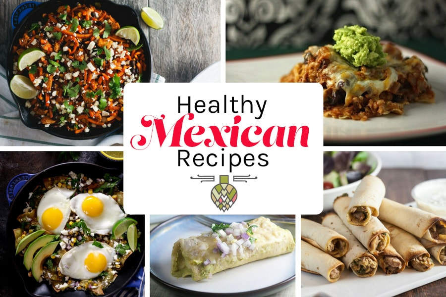 Healthy mexican food recipes healthy delicious healthy mexican food recipes forumfinder Choice Image