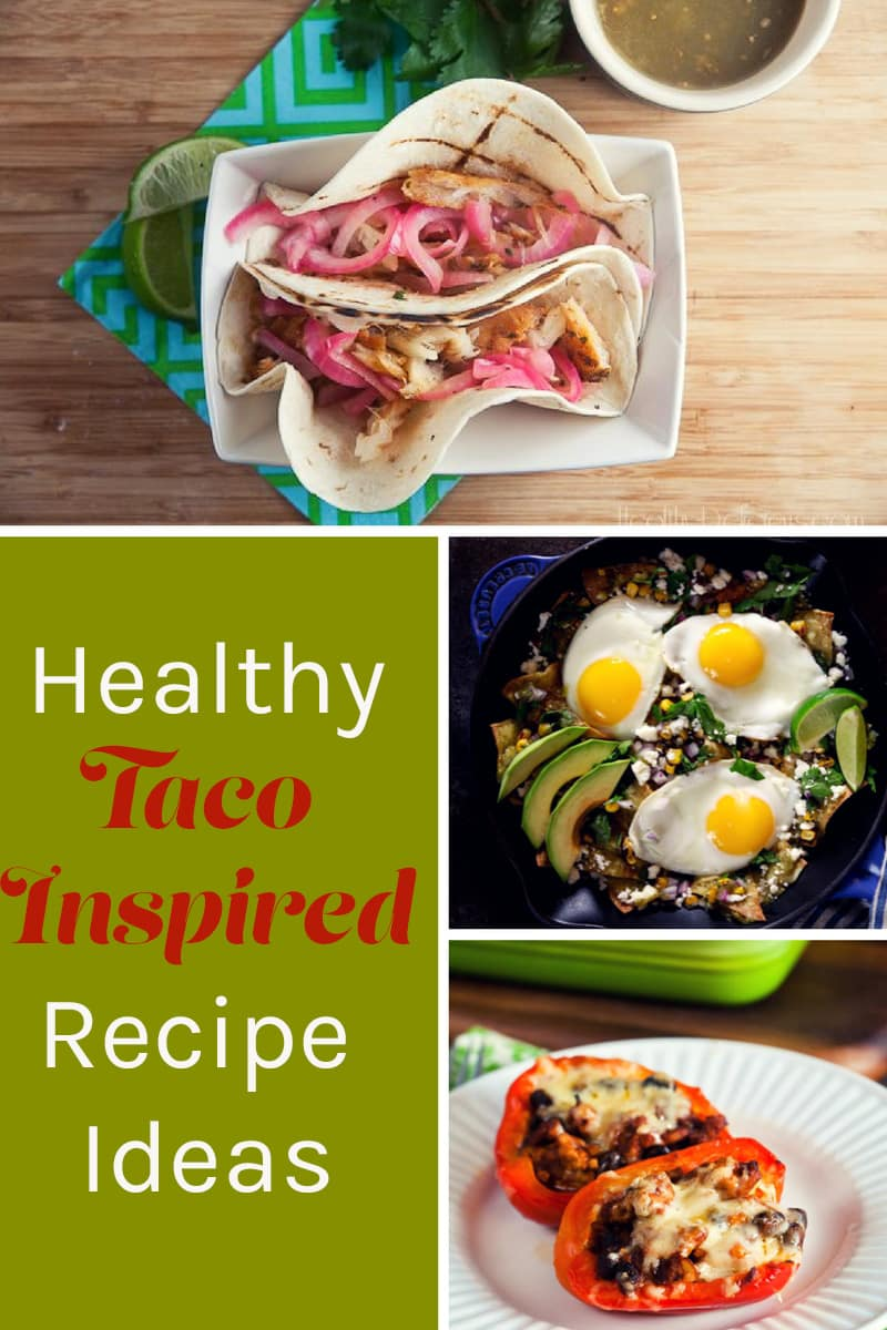 Healthy Taco Recipes