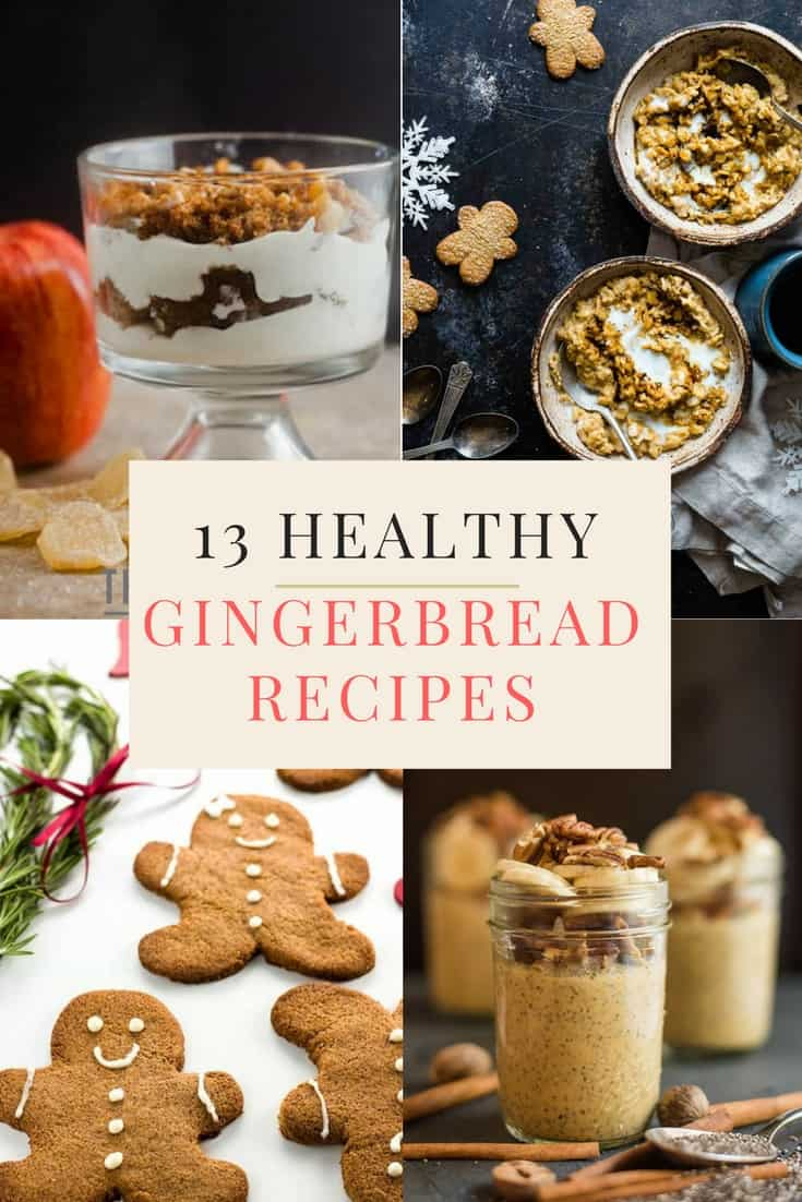 13 Healthy Gingerbread Recipes