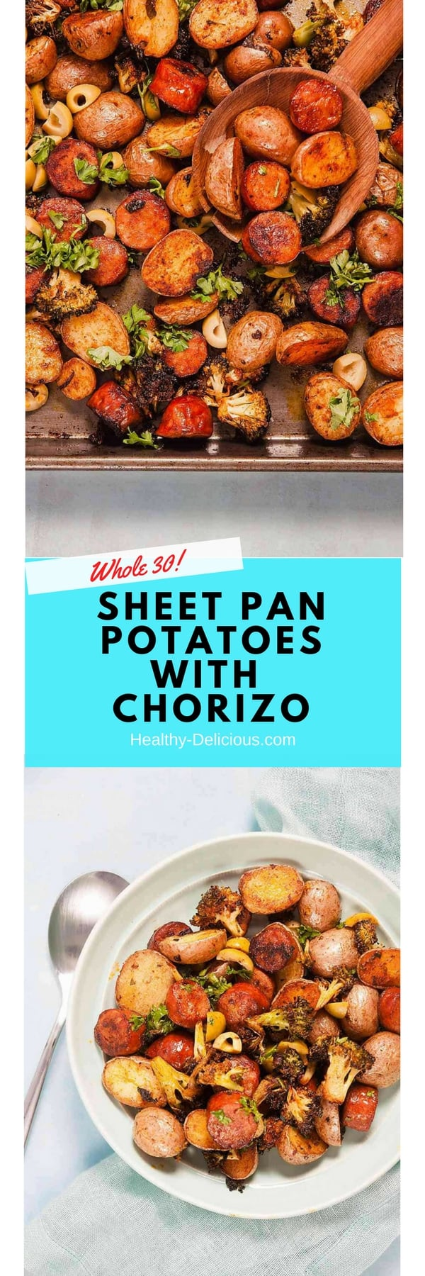 Sheet Pan Spanish Style Potatoes with Chorizo (Whole 30) 1
