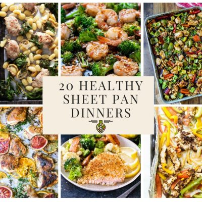 20 Healthy Sheet Pan Dinners for Busy Weeknights
