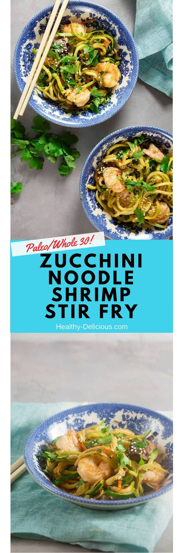 Zucchini Noodle Shrimp Stir Fry (Paleo, Whole 30) 1