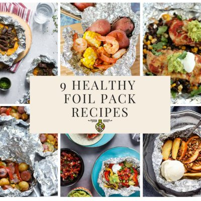 9 Healthy Foil Pack Recipes For When You Don't Want To Do Dishes