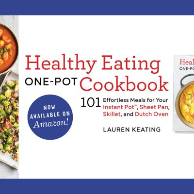 Announcing My Healthy Eating One-Pot Cookbook