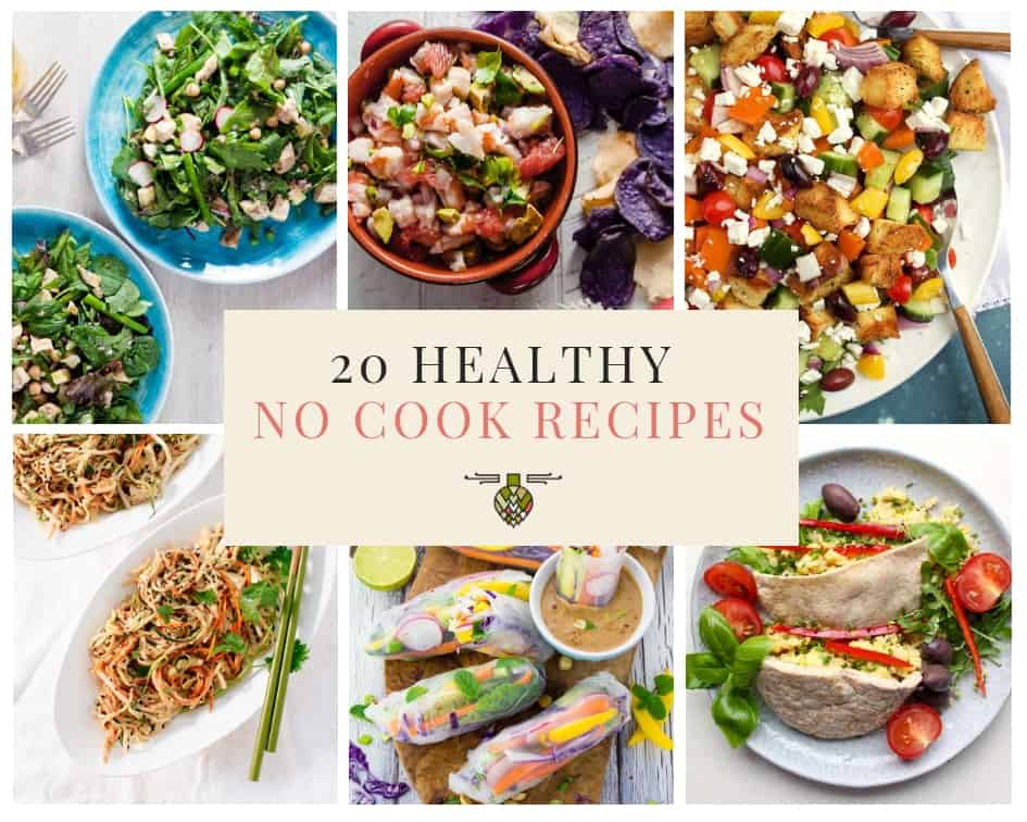 20 No Cook Meals to Make This Summer