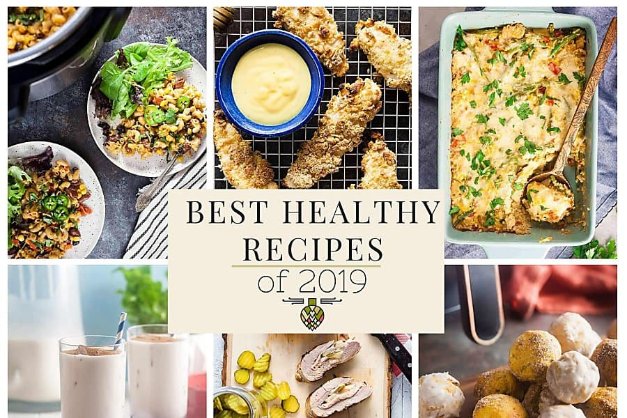 Collage of the best healthy recipes of 2019. Instant Pot chili mac, air fryer pumpkin donuts, dairy free horchata, baked chicken tenders, and more!