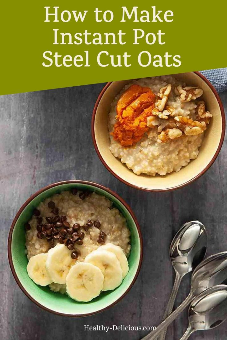 Instant pot steel cut oats are one of my favorite healthy breakfast recipes. In this post, I show you how to make them step by step - including a video - and include some of my favorite topping ideas that are perfect for chilly mornings. #oatmeal #instantpot #besthealthyrecipes #veganrecipes #instantpotoatmeal #steelcutoats