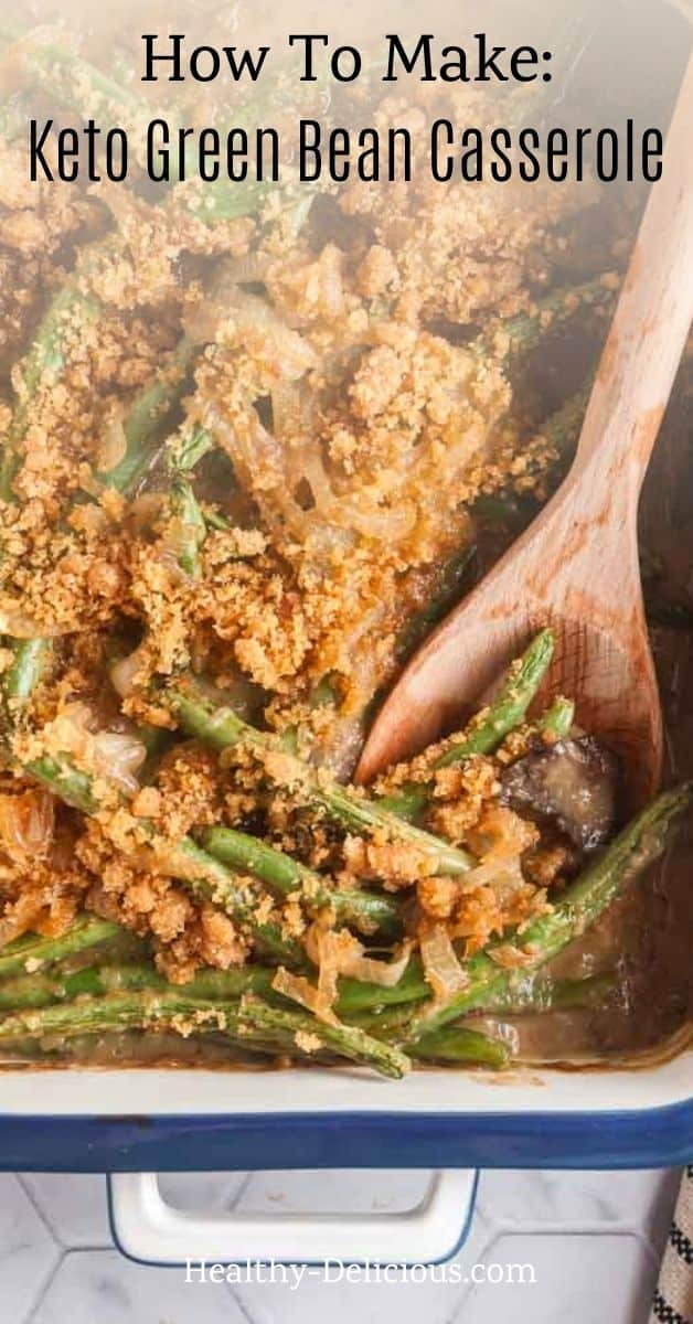 This is the BEST fresh green bean casserole recipe! Fresh beans, mushrooms, and caramelized onions give it that classic flavor you and your family will love, but this easy recipe is made entirely from scratch. I'll also show you how to make this healthy side dish low carb/keto! via @HealthyDelish