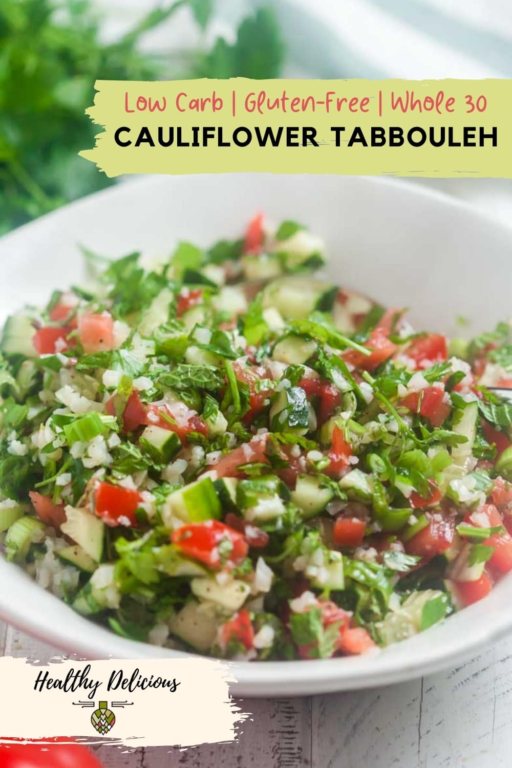 Cauliflower tabbouleh is a healthy summertime staple. This easy, no-cook side dish keeps well in the fridge and goes with everything from burgers to grilled chicken -- or serve it with hummus and pita chips for an easy appetizer! It's low cal, low carb, paleo vegan, dairy-free, grain-free and gluten-free but most of all, it's absolutely delicious. via @HealthyDelish