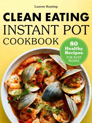 Introducing Clean Eating Instant Pot Cookbook 11