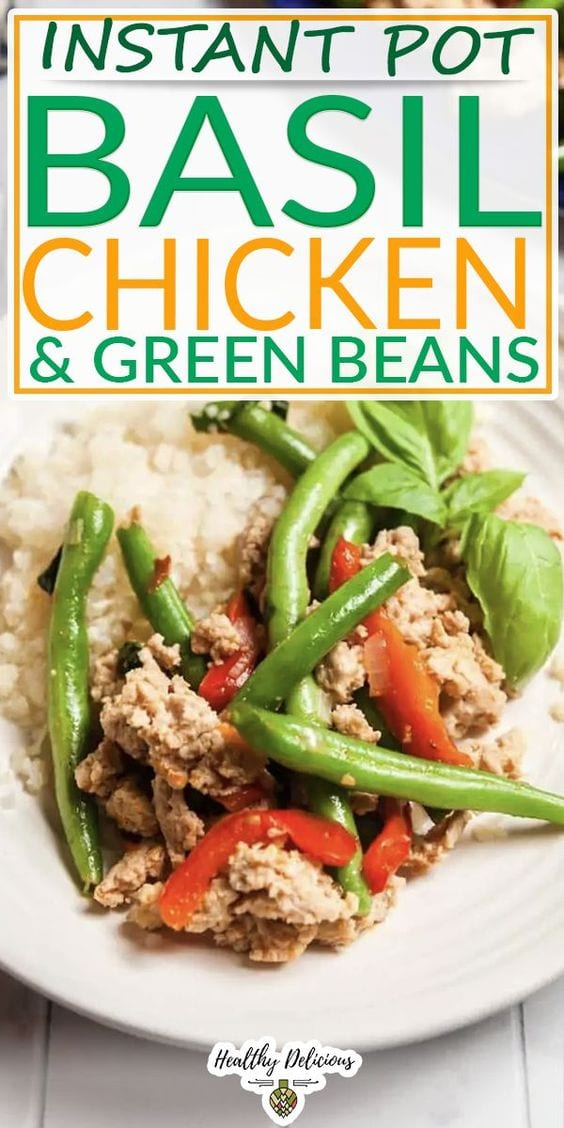 This easy Instant Pot chicken recipe is inspired by one of my favorite take-out meals: Thai basil chicken! You'll love the vibrant, fresh flavor and the snap of the green beans. Making this take-out favorite at home means you can adjust the spice level to your family's preferences. It comes together quickly, is full of flavor, and is made with simple, affordable ingredients. | @HealthyDelish #healthythaiinspiredrecipes #thaifood #quickfamilydinner via @HealthyDelish